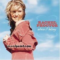 Rachel Proctor - Where I Belong Album
