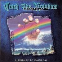 Rainbow - Catch The Rainbow (Tribute) Album