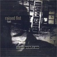 Raised Fist - Fuel Album