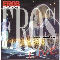 Ramazzotti Eros - Eros Live Album