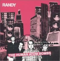 Randy - The Human Atom Bombs Album
