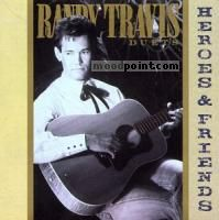 Randy Travis - Heroes and Friends Album