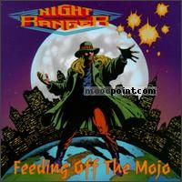 Ranger Night - Feeding Off The Mojo Album