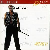 R. Kelly - 12 Play Album