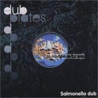 Salmonella Dub - Inside the Dub Plates Album