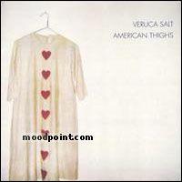 Salt Veruca - American Thighs Album