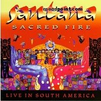 Santana - Sacred Fire: Santana Live in South America Album