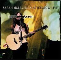 Sarah Mclachlan - Afterglow Live Album