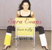Sara Evans - Born To Fly Album