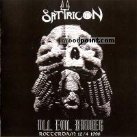 Satyricon - All Evil Baroeg - Live Rotterdam (Bootleg) Album