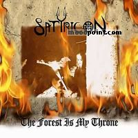 Satyricon - The Forest Is My Throne Album