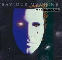 Saviour Machine - Saviour Machine I Album