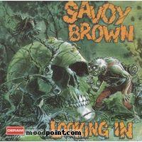 Savoy Brown - Looking In Album