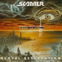 Scanner - Mental Reservation Album