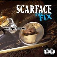 SCARFACE - The Fix Album