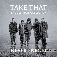 Take That - Never Forget (The Ultimate Collection) Album