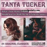 Tanya Tucker - What