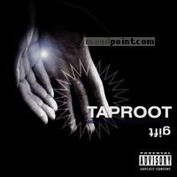 Taproot - Gift Album
