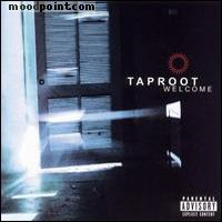 Taproot - Welcome Album