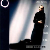 Taylor James - New Moon Shine Album