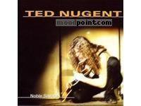 Ted Nugent - Noble Savage, CD1 Album