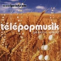 TELEPOPMUSIK - Genetic World Album