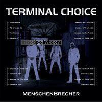 Terminal Choice - Menschenbrecher Album