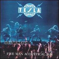 Tesla - Five Man Acoustical Jam Album