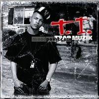 T I - Trap Muzik Album
