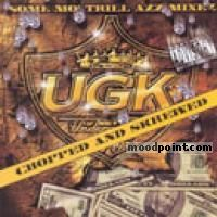 UGK - So Mo Trill Azz Mixez Album