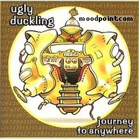 Ugly Duckling - Journey To Anywhere Album