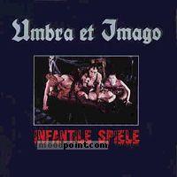 Umbra Et Imago - Infantile Spiele Album