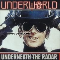 Underworld - Underneath The Radar Album