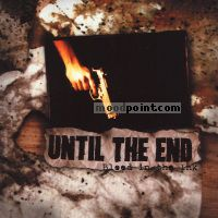 Until The End - Blood In Ink Album