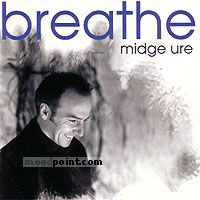 Ure Midge - Breathe Album