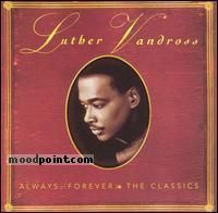 Vandross Luther - Always and Forever: The Classics Album