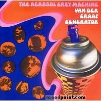 Van Der Graaf Generator - The Aerosol Grey Machine Album