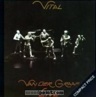 Van Der Graaf Generator - Vital Album