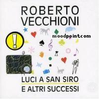 Vecchioni Roberto - Luci a San Siro: Best of Roberto Vecchioni Album