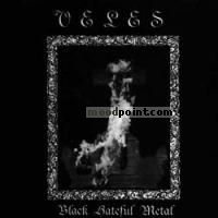 Veles - Black Hateful Metal Album