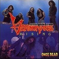 Vengeance Rising - Once Dead Album