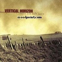 Vertical Horizon - There and Back Again Album