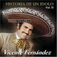 Vicente Fernandez - Historia De Un Idolo 2 Album