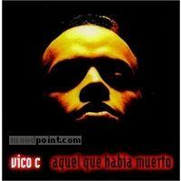 Vico C - Aquel Que Habia Muerto Album