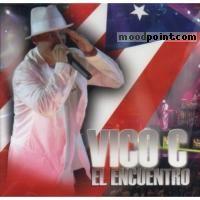 Vico C - Vico-C(El Encuentro) Album