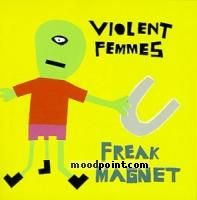 Violent Femmes - Freak Magnet Album
