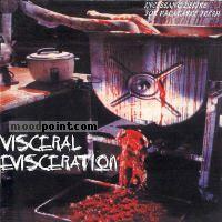 Visceral Evisceration - Incessant Desire For Palatable Flesh Album
