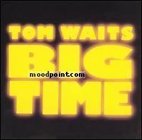 Waits Tom - Big Time (Part 2) Album