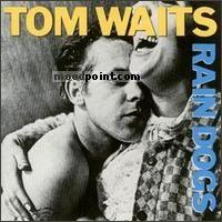 Waits Tom - Rain Dogs Album