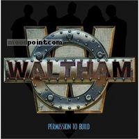 Waltham - Permission To Build Album